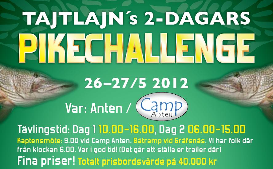 Pike Challenge i Anten 26-27/5