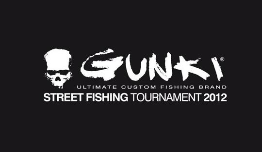 GUNKI STREETFISHING TOURNAMENT